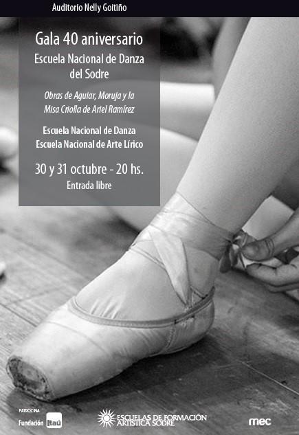 Gala 40 aniversario Escuela Nacional de danza del Sodre